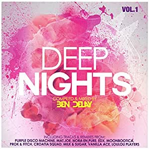 Deep Nights Vol.1-Compiled & Mixed By Ben Delay