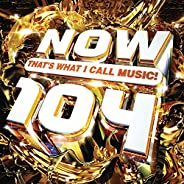 NOW That's What I Call Music! 104 [Cl