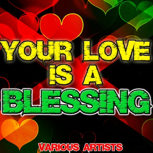 Your Love Is a Blessing