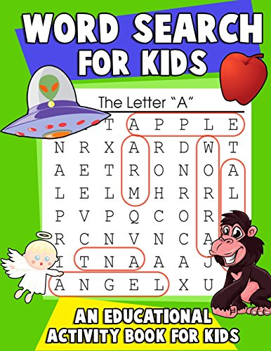 Word Search for Kids: An Educational Activity Book For Kids: Large Print Word Search Puzzles with Color and Letter Association Practice Worksheets: Volume 1 (activity books for kids ages 7-9)