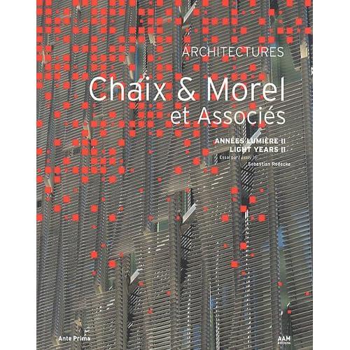 ARCHITECTURE CHAIX ET MOREL ET ASSOCIES