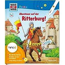 Abenteuer auf der Ritterburg: Über 650 Hörerlebnisse, kleine Spiele und Rätsel (Antippen, Spielen, Lernen!)