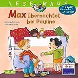 LESEMAUS 2: Max übernachtet bei Pauline