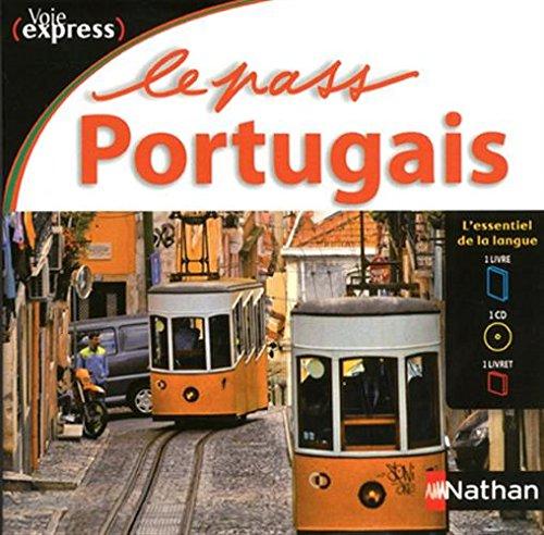 Le Pass Portugais - Voie Express