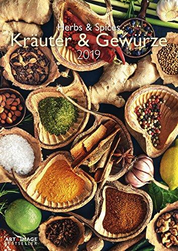Kräuter & Gewürze 2019 - Wandkalender A3, Fotokalender, Food-Inspirationen - 29,7 x 42 cm