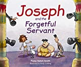 Joseph and the Forgetful Servant (Young Joseph 4)