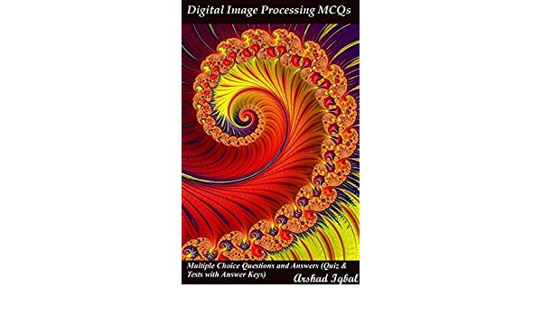 Digital Image Processing MCQs: Multiple Choice Questions and Answers