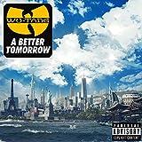 Songtexte von Wu‐Tang Clan - A Better Tomorrow