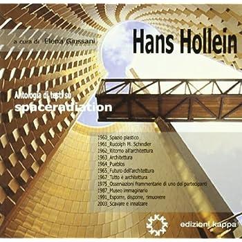 Hans Hollein. Alles Ist Architektur. Ediz. Italiana