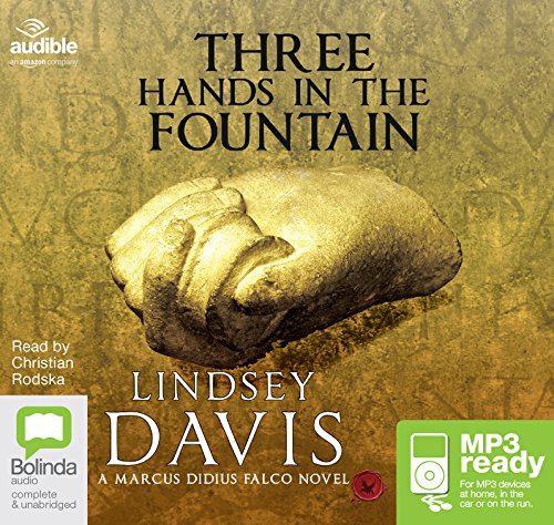 Three Hands in the Fountain (Marcus Didius Falco (9))