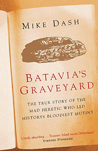 Batavia's Graveyard por Mike Dash