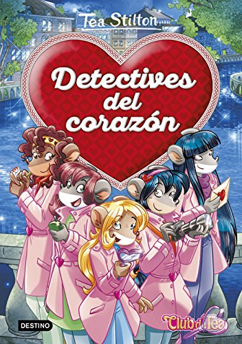 Detectives del corazón (Libros especiales de Tea Stilton)
