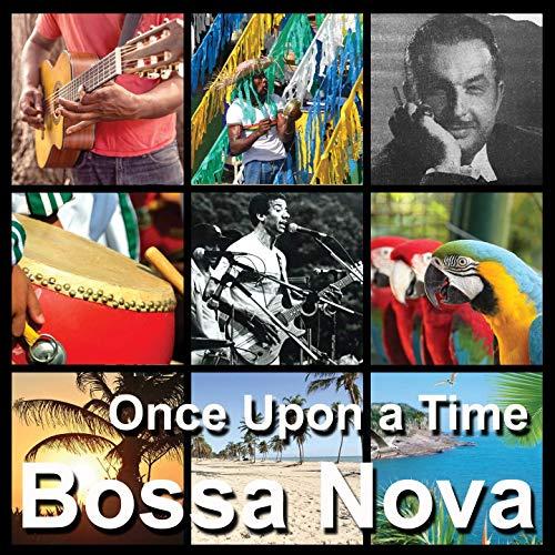 Bossa Nova - Once Upon a Time - The Best of Bossa Nova and Brazilian Music (Brasilianische Musik-cd)