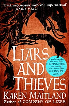 Liars and Thieves (A Company of Liars short story) by [Maitland, Karen]