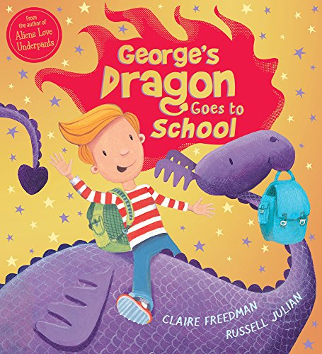 George's Dragon Goes To School (Georges Dragon 2) por Claire Freedman