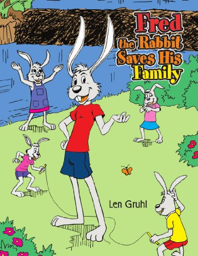 Fred the Rabbit Saves His Family
