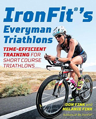 IronFit's Everyman Triathlons: Time-Efficient Training for Short Course Triathlons (English Edition) (Bike Shorts Triathlon Swim)