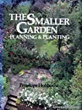 Smaller Garden: Planning and Planting