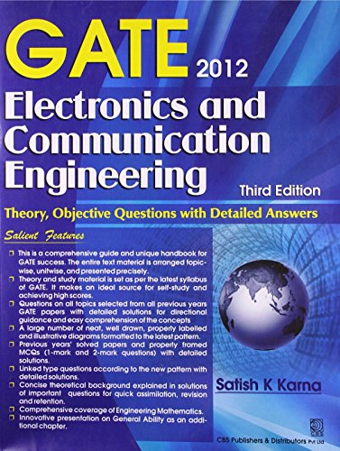 Gate 2012: Electronics and Communication Engineering: Theory, Objective Questions with Detailed Answers