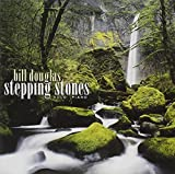 Stepping Stones by Bill Douglas (2004-07-13)