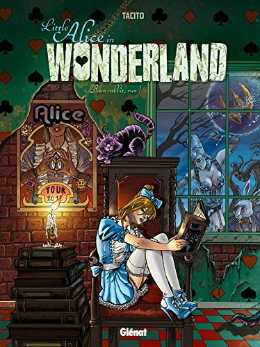 Little Alice in Wonderland - Tome 01: Run, rabbit, run !