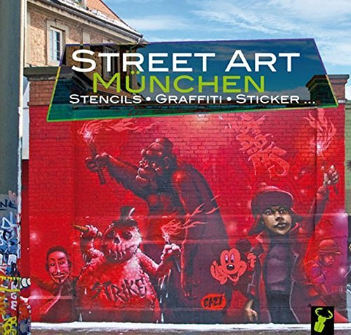 Street Art München: Stencils, Graffiti, Sticker (2012-03-16)