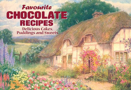 Favourite Chocolate Recipes: Delicious Cakes, Puddings and Sweets (Favourite Recipes) por Anon