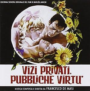 Francesco De Masi - Vizi Privati, Pubbliche Virtù
