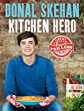 Kitchen Hero: Great Food for Less (English Edition)