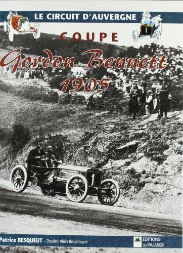 Descargar Libro Coupe Gordon Bennett 1905 de Patrice Besqueut