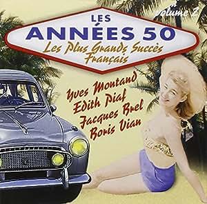 Les Années 50 : Les Plus Grands Succès Français /Vol.2