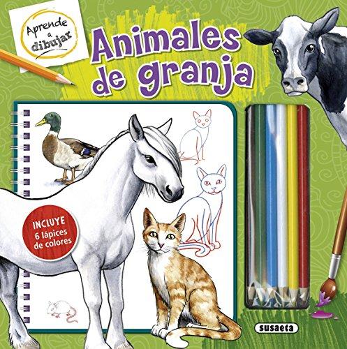 Animales de granja (Aprende a dibujar) por Susaeta Ediciones S A