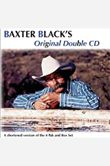 Baxter Black's Double CD by Baxter Black (1999-09-01) Audio CD