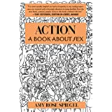Action: A Book about Sex (English Edition)
