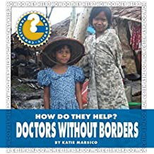 Doctors Without Borders (Community Connections: How Do They Help?) (English Edition)