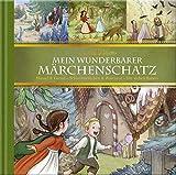 Mein wunderbarer Märchenschatz-Hänsel & Gretel-Schneeweißchen & Rosenrot-Die sieben Raben