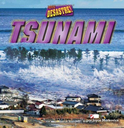 Tsunami (Pedacitos Primeros Lectores: Que Desastre!) by Joyce L. Markovics (2014-01-06)
