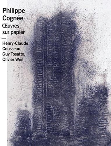 Philippe Cognée : Oeuvres sur papier par Henry-Claude Cousseau