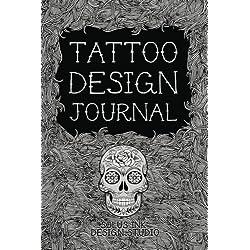 Tattoo Design Journal: Personal Tattoo Idea Planner (Tattoo Sketchbooks, Band 0)