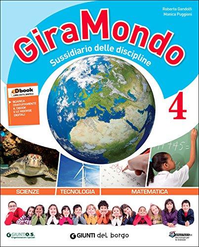 Giramondo matematica 4. Per la Scuola elementare. Con e-book. Con espansione online