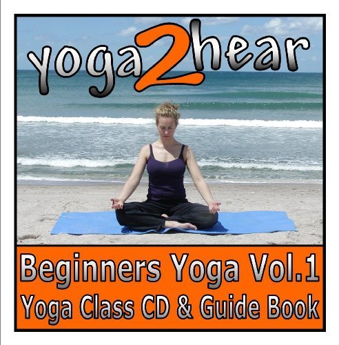 Yoga 2 Hear - Beginners Yoga Vol.1 Yoga Class CD with Guide Booklet. by Sue Fuller (2007-12-01)