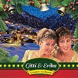 Gesegnete Weihnacht - Gitti und Erika