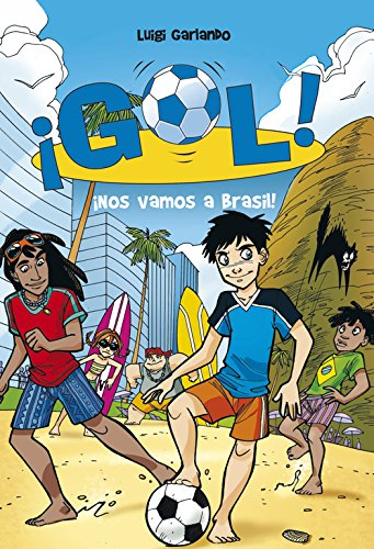 Gol 2: ¡Nos vamos a Brasil! por Luigi Garlando