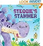 Steggie's Stammer (Dinosaur Friends)