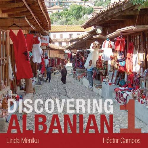 Discovering Albanian I Audio Supplement to Accompany Discovering Albanian 1 Textbook