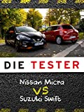 Die Tester: Nissan Micra vs. Suzuki Swift