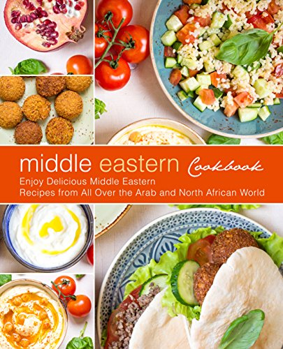 Pdf middle eastern cookbook enjoy delicious middle eastern recipes middle eastern cookbook enjoy delicious middle eastern recipes from all over the arab and north african world forumfinder Image collections