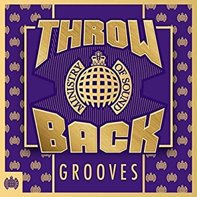 Throwback Grooves - Ministry Of Sound