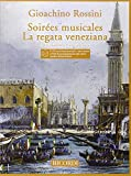 Soirees Musicales - La Regata Veneziana