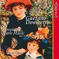 Donizetti: Complete Piano Music - Vol. 3